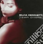 Cechetti,silvia - Tempi Diversi cd musicale di Silvia Cechetti