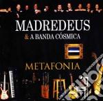 Madredeus & A Banda Cosmica - Metafonia cd musicale di MADREDEUS & A BANDA CO