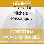 PASSAGGI SEGRETI cd musicale di DI MICHELE GRAZIA
