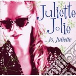 Joli,juliette - Io Juliette cd musicale di Juliette Jolie
