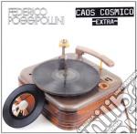 Caos cosmico extra 2010 cd musicale di Federico Poggipollini