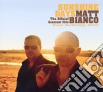Matt Bianco - Sunshine Days-the Of cd musicale di Bianco Matt