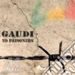 No prisoner cd musicale di GAUDI