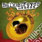 Various - Balkan Fever London cd musicale di Artisti Vari