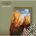 Doctor faith cd musicale di Christopher Cross
