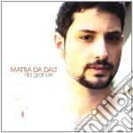 Mattia Da Dalt - Da Grande cd musicale di MATTIA DA DALT