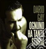 Ognuno ha tanta storia cd musicale di Dario Gay