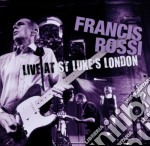 Francis Rossi - Live At St. Luke's London cd musicale di Francis Rossi