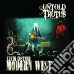 Costner,kevin&modern - Untold Truths cd musicale di Kevin&modern Costner