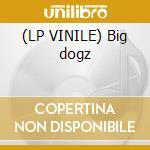 (LP VINILE) Big dogz lp vinile di NAZARETH