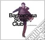 Barbarossa social club cd musicale di Luca Barbarossa