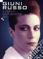 A casa di Ida Rubinstein 2011 (cd+dvd) cd musicale di Giuni Russo