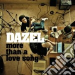 Dazel - More Than A Love Son cd musicale di Dazel