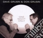 Grusin, Dave & Grusi - One Night Only cd musicale di Dave & grusi Grusin
