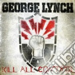 Kill all control cd musicale di George Lynch