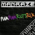 Manraze - Punkfunkrootsrock cd musicale di Manraze
