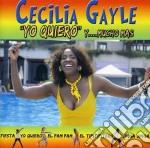 Cecilia Gayle - Yo Quiero Y...mucho cd musicale di Cecilia Gayle