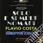 Solo e sempte nomadi cd musicale di Artisti Vari