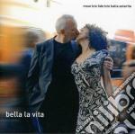 Fabrizio,maurizio/as - Bella La Vita cd musicale di Maurizio/as Fabrizio