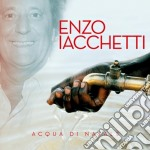 Enzo Iacchetti - Acqua Di Natale cd musicale di Enzo Iacchetti