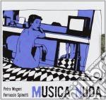 Musica Nuda - Musica Nuda 1 cd musicale di Nuda Musica