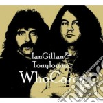 Ian Gillan / Tony Iommi - Whocares cd musicale di Ian Gillan & Tony Iommi