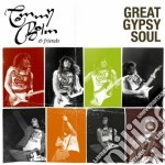 Bolin,tommy&friends - Great Gypsy Soul cd musicale di Tommy&friends Bolin