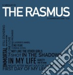 Rasmus,the - Il Meglio Di The Ras cd musicale di The Rasmus