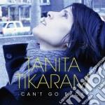Can't go back cd musicale di Tanita Tikaram
