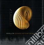 Marillion - Sounds That Can't Be Made cd musicale di Marillion