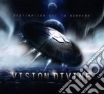 Destination set to nowhere(spec.ed.) cd musicale di Divine Vision