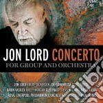 Lord,jon - Concerto For Group A cd musicale di Jon Lord