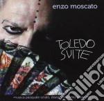 Enzo Moscato - Toledo Suite cd musicale di Enzo Moscato