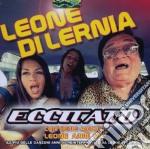 Di Lernia,leone - Eccitato cd musicale di Leone Di lernia