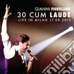 Gianni Fiorellino - 30 Cum Laude cd musicale di Gianni Fiorellino