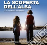 La scoperta dell'alba cd musicale di Soundtr Ost-original