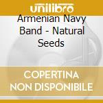 Sounds of our life-natural seeds cd musicale di N.b Armenian