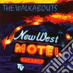 NEW WEST MOTEL cd musicale di WALKABOUTS
