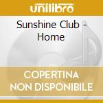HOME cd musicale di SUNSHINE CLUB