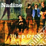 LIT UP FROM THE INSIDE cd musicale di NADINE