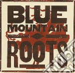 Blue Mountain - Roots cd musicale di BLUE MOUNTAIN