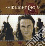 MIDNIGHT CHOIR cd musicale di MIDNIGHT CHOIR