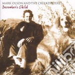 DECEMBER'S CHILD cd musicale di OLSON MARK & CREECKDIPPERS