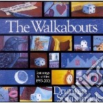 DRUNKEN SOUNDTRACKS (2CDx1) cd musicale di WALKABOUTS
