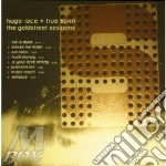 THE GOLDSTREET SESSIONS cd musicale di RACE HUGO + TRUE SPIRIT