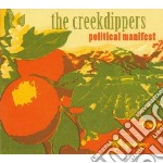 POLITICAL MANIFEST cd musicale di CREEKDIPPERS THE