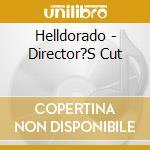 DIRECTOR'S CUT cd musicale di HELLDORADO