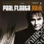 Flaata, Paal - Rain cd musicale di FLAATA PAAL