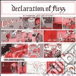 Declaration Of Fuzz cd musicale di AA.VV.