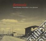 DIRT MUSIC cd musicale di DIRT MUSIC